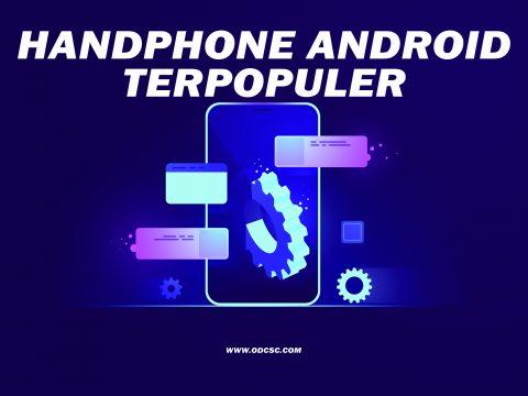 handphone android Terpopuler