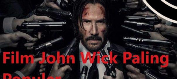 Film John Wick Paling Populer