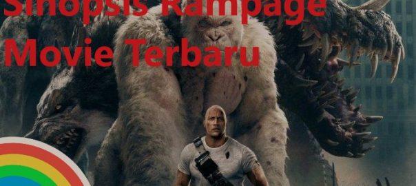 Sinopsis Rampage Movie Terbaru
